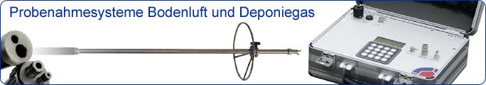Probenahmesysteme Bodenluft und Deponiegas